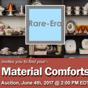 "June. 4, 2017 – ""Material Comforts"" Auction"